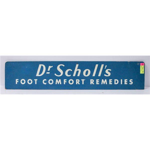 VINTAGE DR SCHOLLS FOOT REMEDY SIGN