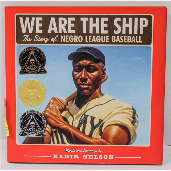 NEGRO LEAGUE BASEBALL BOOK WE ARE THE SHIP