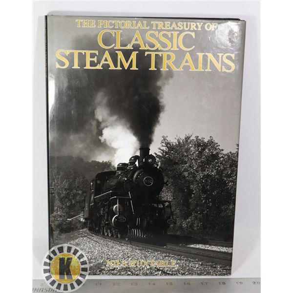 THE PICTORIAL TREASURY OF CLASSIC STEAM TRAINS BOO