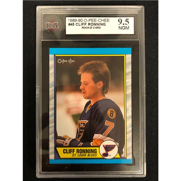 1989-90 O-PEE-CHEE #45 CLIFF RONNING Rookie Card (9.5 NGM)