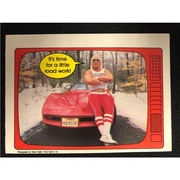 "1985 O-Pee-Chee WWF Wrestling #29 Hulk Hogan ""It's time for a little road work!"""