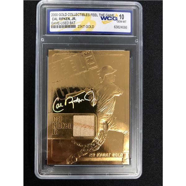 2000 GOLD COLLECTIBLES FEEL THE GAME CAL RIPKEN JR. GAME USED BAT 23KT GOLD (GEM MINT 10)