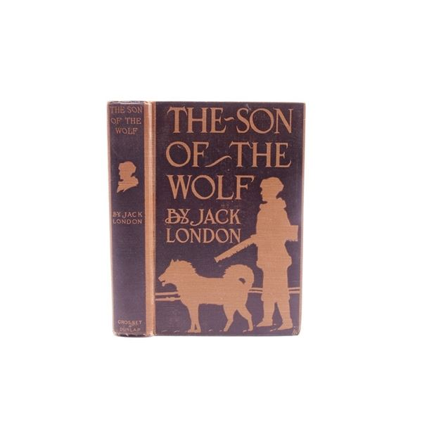 The Son of the Wolf by Jack London 1st Ed.1900