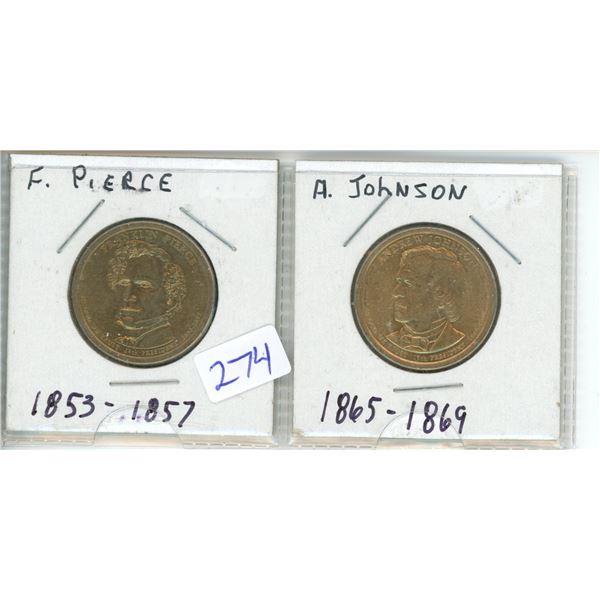 (2) US Presidents commemorative dollar - F Pierce and A Johnson