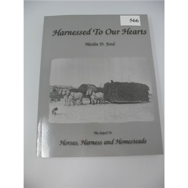 HARNESSED TO OUR HEARTS BOOK - 352 Pgs.  -  All about Horses & Use - New