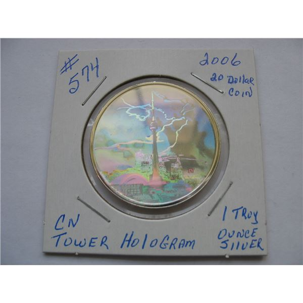 2006 $20 Dollar Silver Coin - CN TOWER HOLOGRAM - 1 OUNCE SILVER .9999 FINE