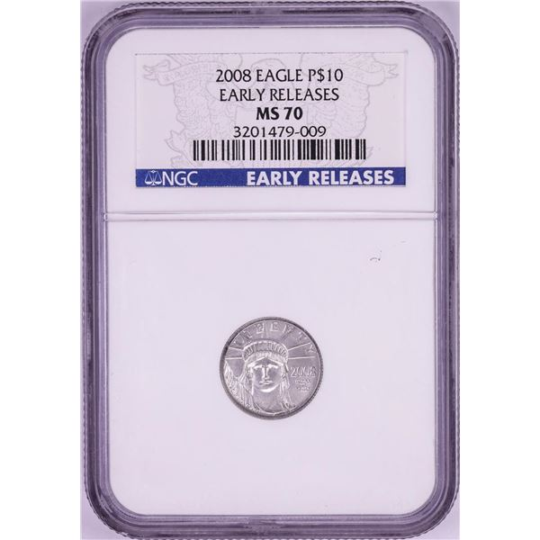 2008 $10 Platinum American Eagle Coin NGC MS70 Early Releases