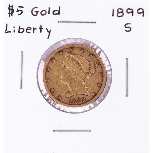1899-S $5 Half Eagle Gold Coin