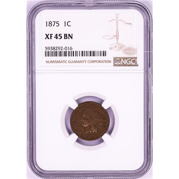 1875 Indian Head Cent Coin NGC XF45BN