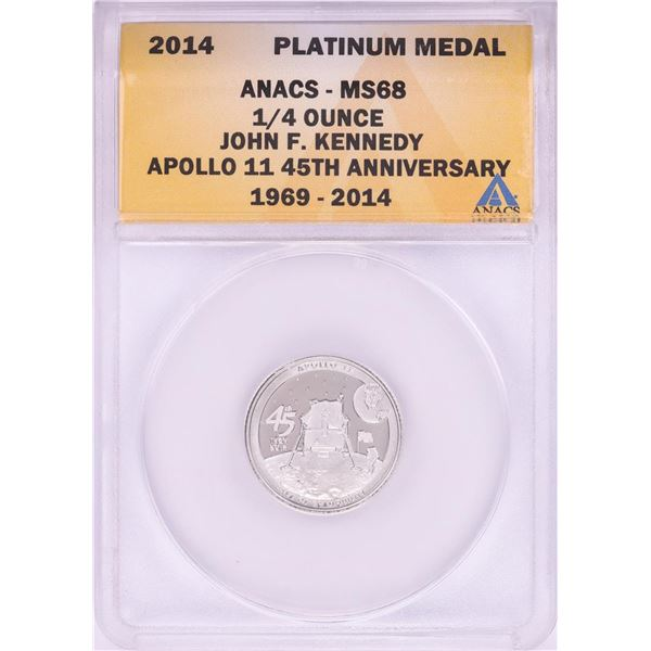 2014 Proof 1/4 oz Platinum JFK Apollo 11 Anniversary Medal ANACS MS68