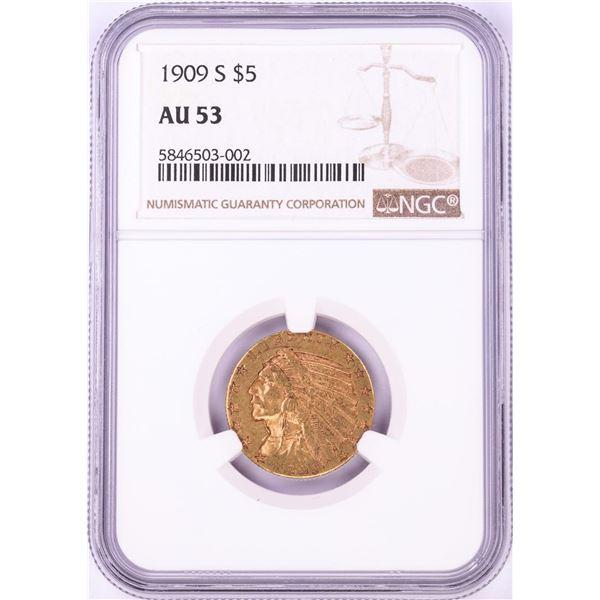 1909-S $5 Indian Head Half Eagle Gold Coin NGC AU53