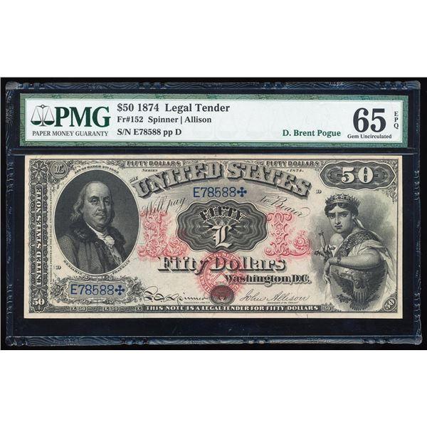 1874 $50 Legal Tender Note Fr.152 PMG Gem Uncirculated 65EPQ