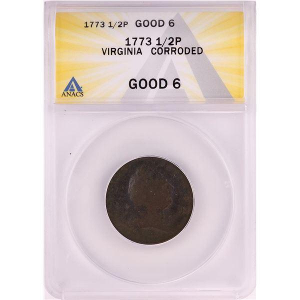1773 Virginia Colonial Copper Half Penny Coin ANACS Good 6