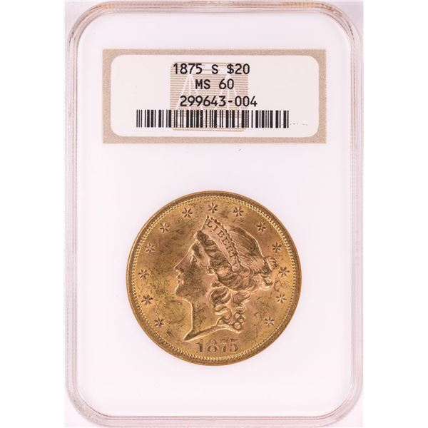 1875-S $20 Liberty Head Double Eagle Gold Coin NGC MS60