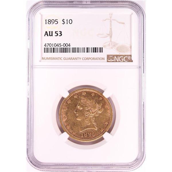 1895 $10 Liberty Head Eagle Gold Coin NGC AU53