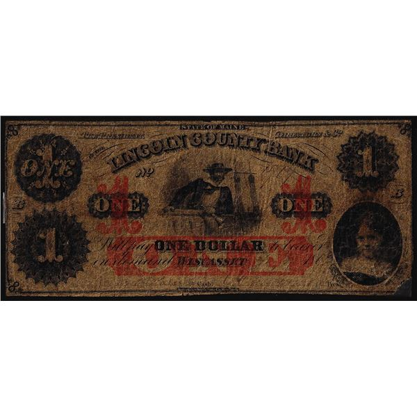 1862 $1 Lincoln County Bank Wiscasset, ME Obsolete Banknote