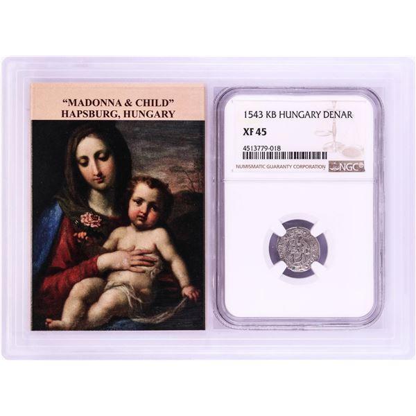 1543 KB Hungary Denar 'Madonna and Child' Coin NGC XF45 w/ Story Box