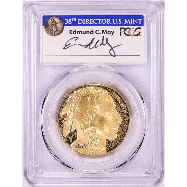 2019-W $50 Proof American Buffalo Gold Coin PCGS PR70DCAM FDOI Edmund Moy Signature