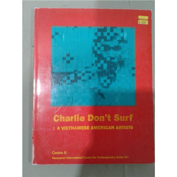 Charlie Don't Surf - 4 Vietnamese American Artists x 1 pcs