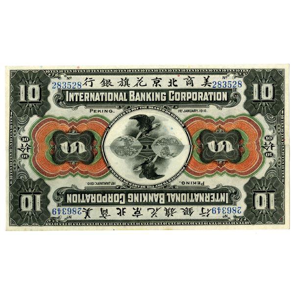 International Banking Corp., 1910  Peking  Issue Novelty Note.