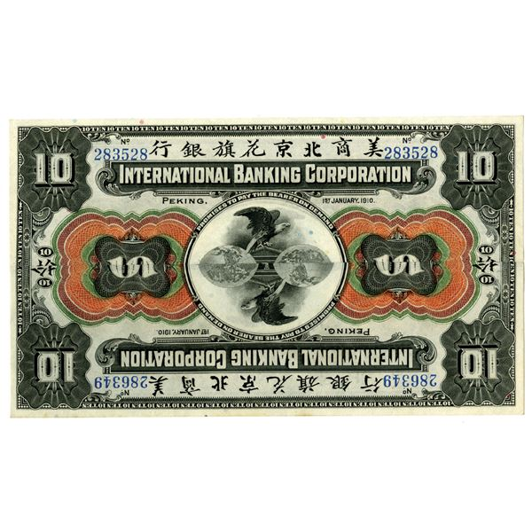 "International Banking Corp., 1910 ""Peking"" Issue Novelty Note."