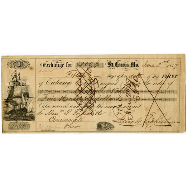 St. Louis, Missouri, Issued 1st of Exchange for $5000 dated 1857
