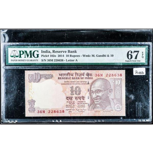 (557) India, Reserve Bank 2014 10 Rupees M.  Gandi and 10 GEM UNC 67 PMG