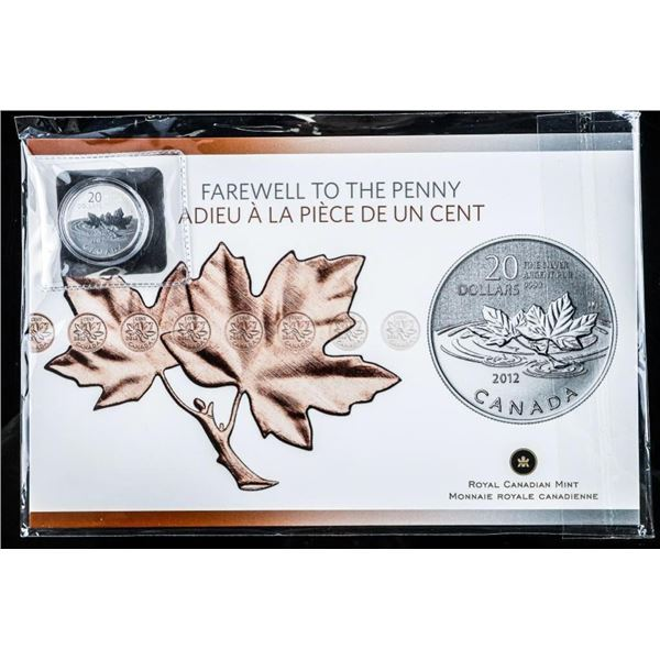 RCM 2012 .9999 Fine Silver $20.00 Coin  Farewell to The Penny Folio