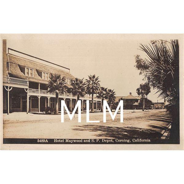 Hotel Maywood & S.P. Depot Corning, California Photo Postcard
