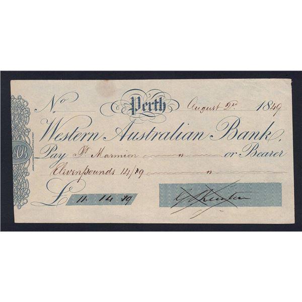 "AUSTRALIA Western Australian Bank. Perth. £11.14.9d. 1849. CHEQUE SIGNED ""G.Shenton"""