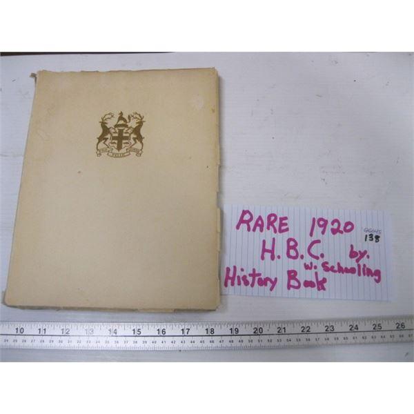 RARE 1920 HBC HISTORY BOOK