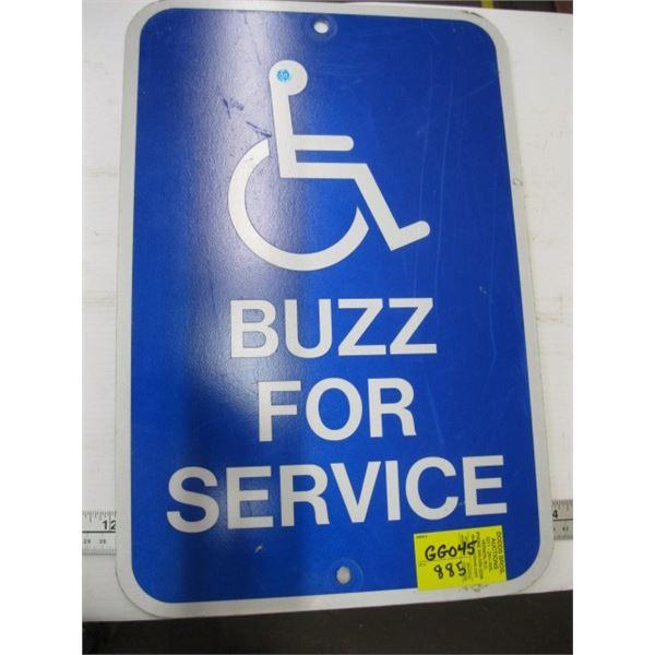 BUZZ FOR SERVICE HANDICAP SIGN