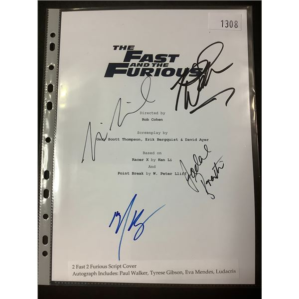 AUTOGRAPHED THE FAST AND THE FURIOUS SCRIPT COVER WITH COA (SIGNED BY PAUL WALKER, TYRESE GIBSON,