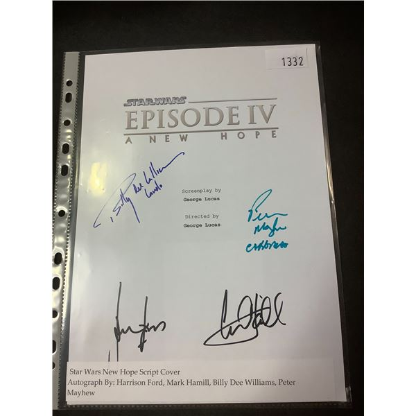 AUTOGRAPHED STAR WARS NEW HOPE SCRIPT COVER WITH COA (SIGNED BY HARRISON FORD, MARK HAMIL, BILLY DEE