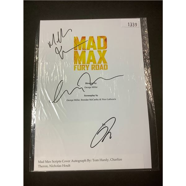 AUTOGRAPHED MAD MAX FURY ROAD SCRIPT COVER WITH COA (SIGNED BY TOM HARDY, CHARLIZE THERON, NICHIKAS