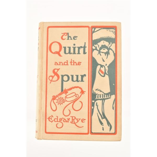 """""""The Quirt and the Spur"""" by Edgar Rye"""