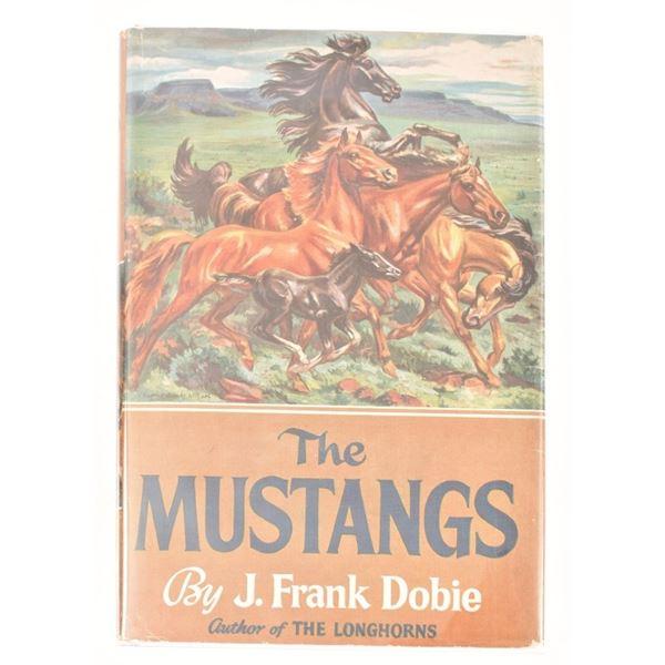 """The Mustangs"" by J. Frank Dobie"