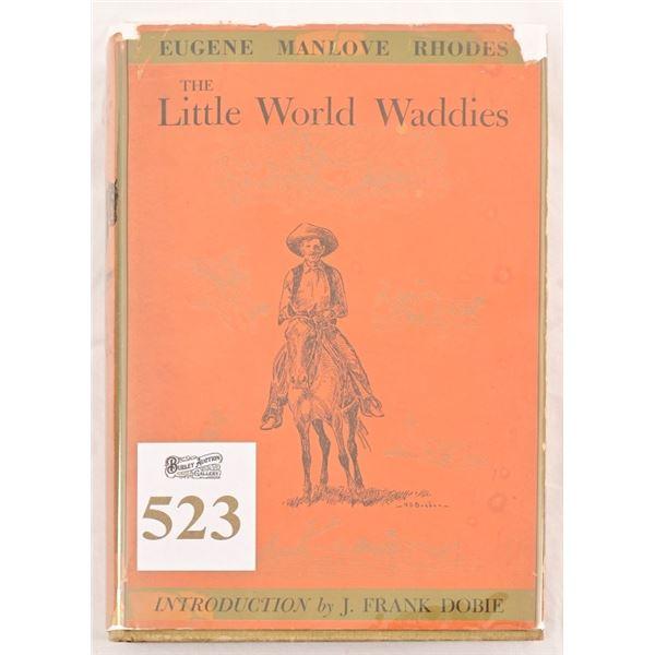 """""""The Little World Waddies""""by Eugene Manlove Rhodes"""