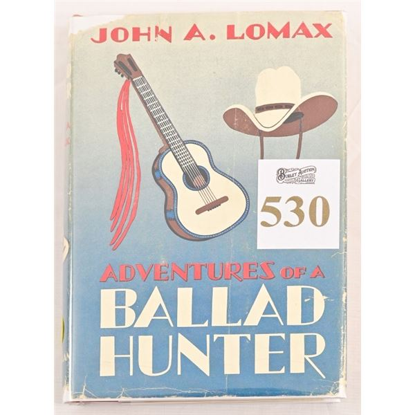 """""""Adventures of A Ballad Hunter"""" by John A. Lomax"""