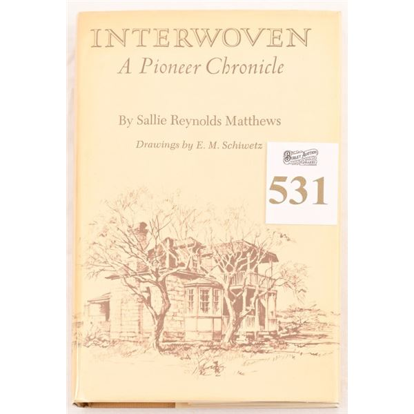 """""""Interwoven, A Pioneer Chronicle"""""""