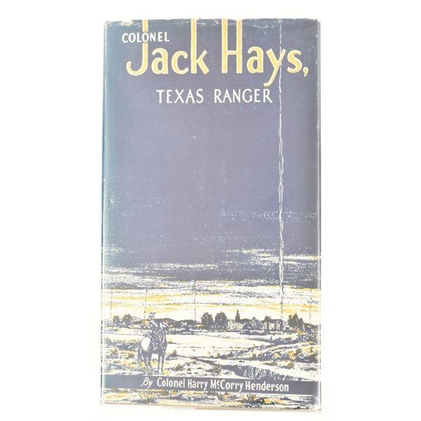 """Colonel Jack Hays, Texas Ranger"""