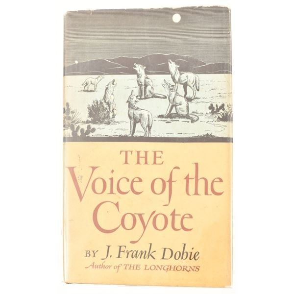 """""""The Voice of the Coyote"""" by J. Frank Dobie"""
