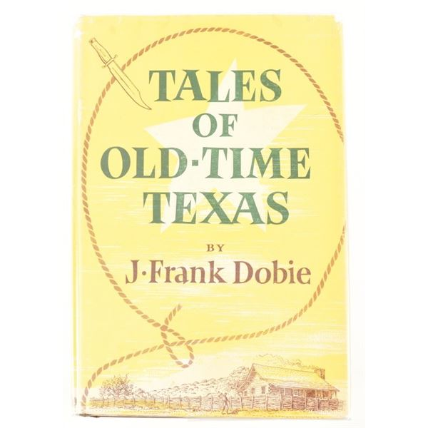 """""""Tales of Old-Time Texas"""" by J. Frank Dobie"""