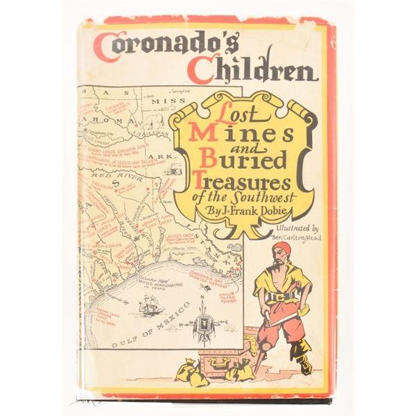 """Coronado's Children"" by J. Frank Dobie"