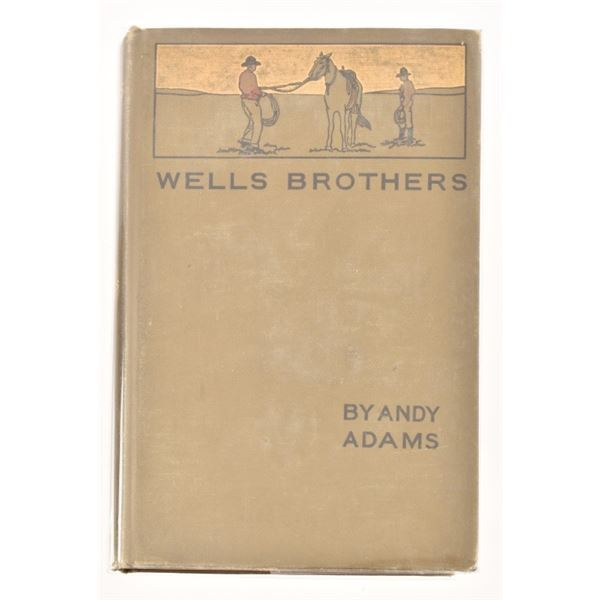 """""""Wells Brothers"""" by Andy Adams"""
