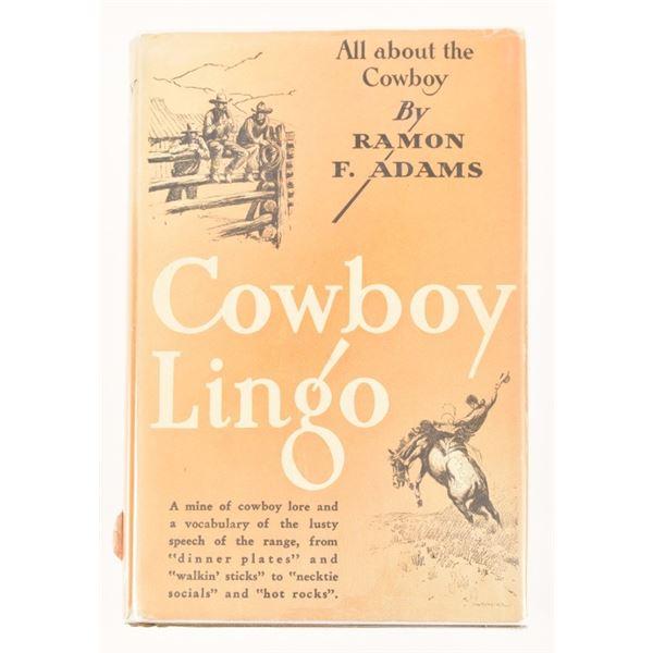 """Cowboy Lingo"" by Ramon F. Adams"