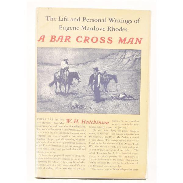 """""""A Bar Cross Man"""" by W. H. Hutchinson"""