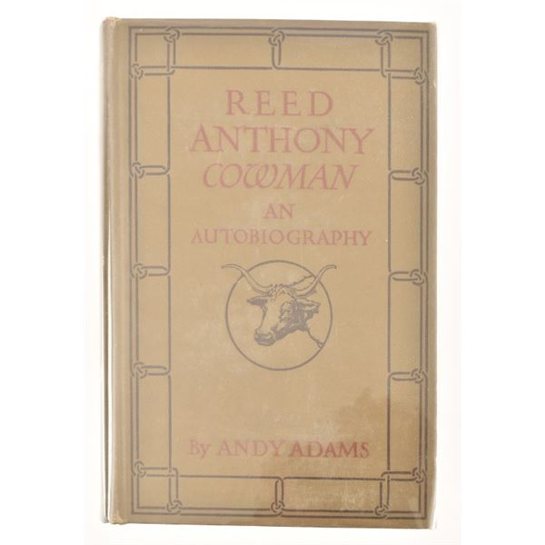 """""""Reed Anthony, Cowman"""" by Andy Adams"""