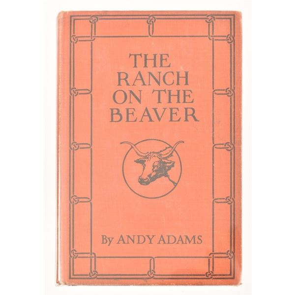 """""""The Ranch on the Beaver"""" by Andy Adams"""