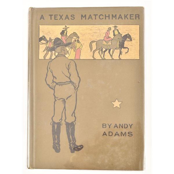 """A Texas Match-Maker"" by Andy Adams"